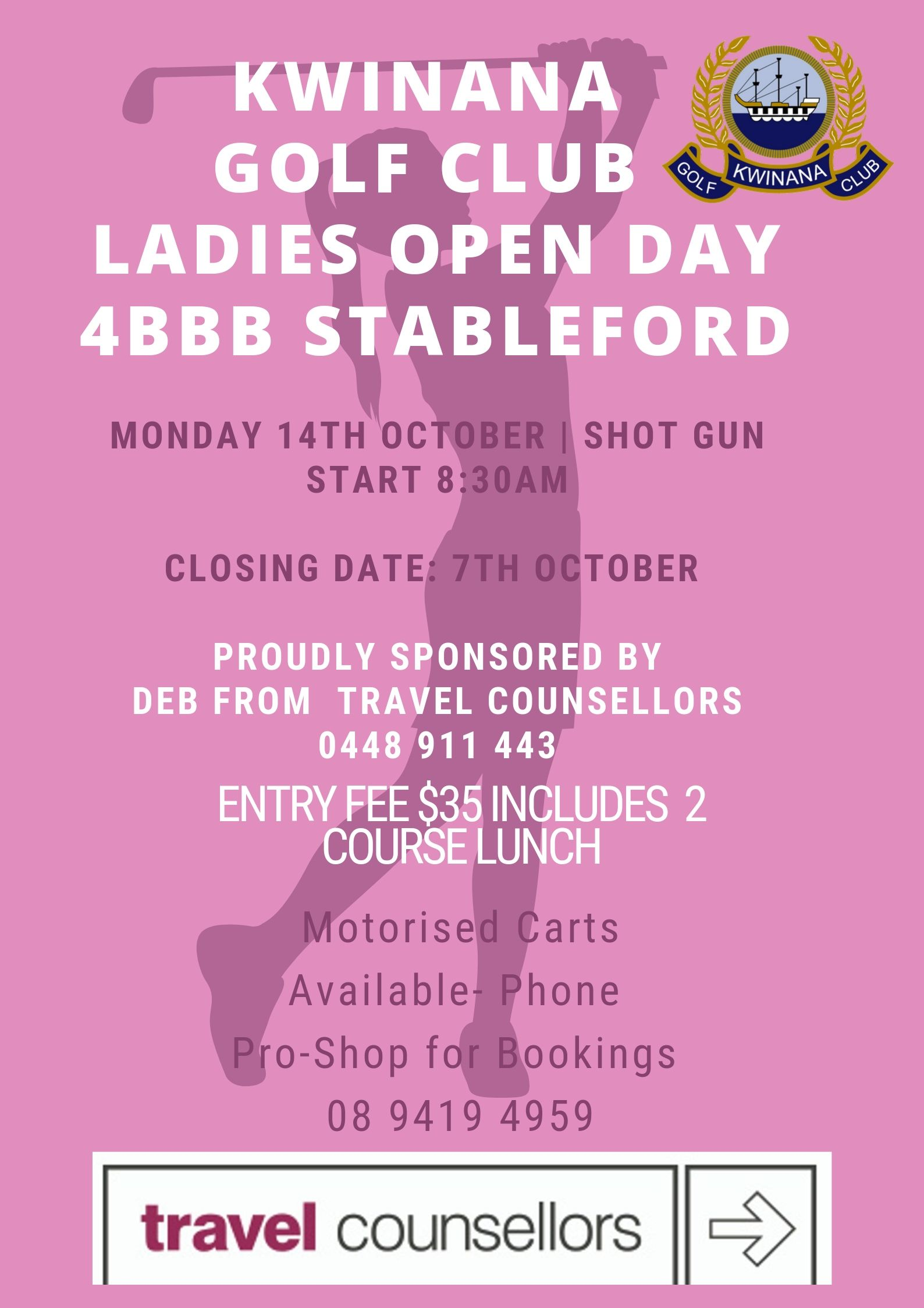 KGC Ladies Open Day Draw – Monday 14 October 2019-Sponsored by Deb Dewe from Travel Counsellors